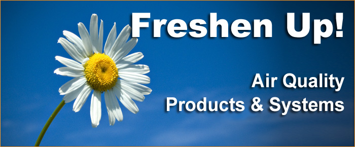 Freshen Up: Air Quality Products & Systems
